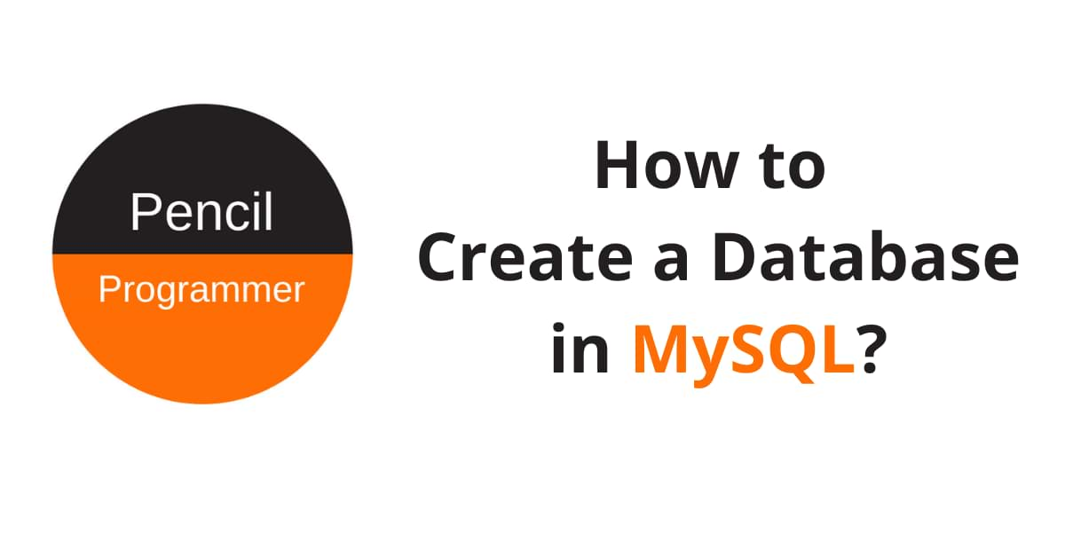 How to Create Database in MySQL?