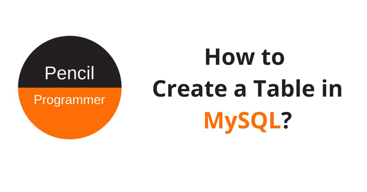 How to Create Table in MySQL?