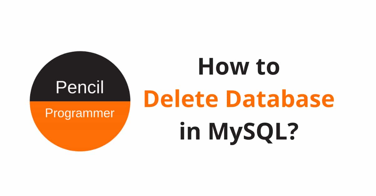 How to Delete a Database in MySQL?