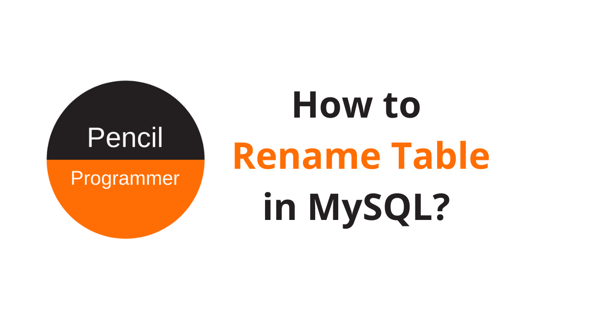 How to Rename Table in MySQL?